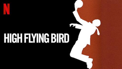 High Flying Bird Torrent Movie Download 2019