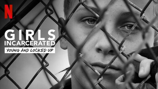 Girls Incarcerated