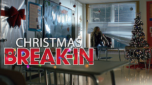 Christmas Break-In