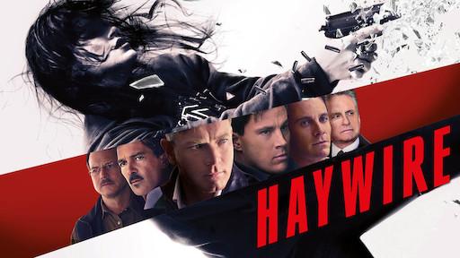 Haywire | Netflix