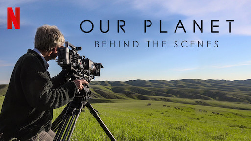 Our Planet - Behind The Scenes