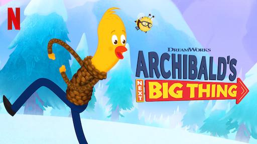 Archibald's Next Big Thing