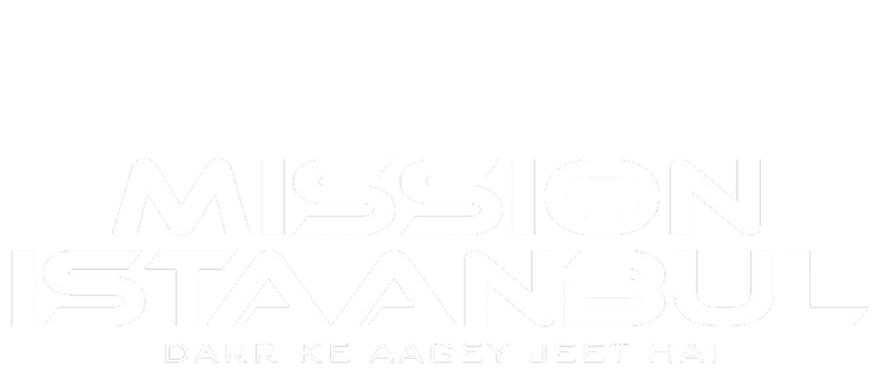 Mission Istaanbul Darr Ke Aagey Jeet Hai Netflix