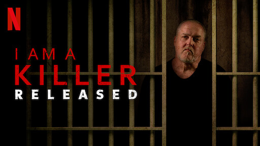 I AM A KILLER: RELEASED