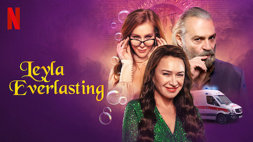 Leyla Everlasting