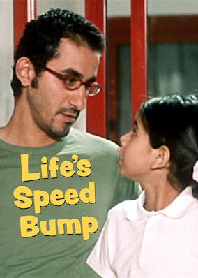 Life's Speed Bump